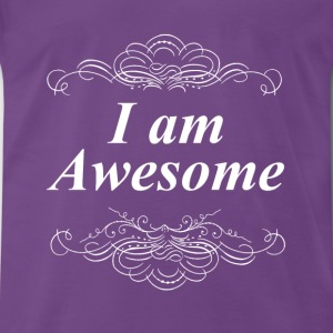 I am Awesome Tops - Men's Premium T-Shirt