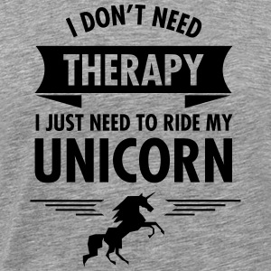 I Don't Need Therapy - I Just Need To Ride... Langarmshirts - Männer Premium T-Shirt