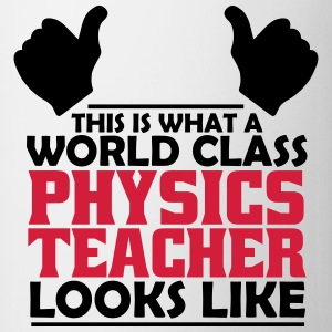 world class physics teacher T-Shirts - Mug