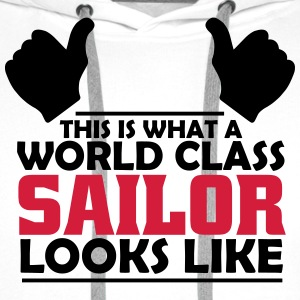 world class sailor T-Shirts - Men's Premium Hoodie