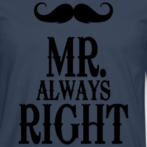 Sky Mr. always right T-Shirts - Men's Premium Longsleeve Shirt