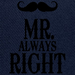 Sky Mr. always right T-Shirts - Snapback Cap