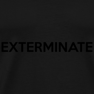 Exterminate Caps & luer - Premium T-skjorte for menn