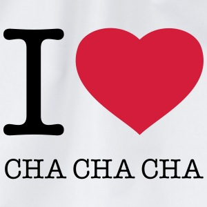 I LOVE CHA CHA CHA T-Shirts - Drawstring Bag