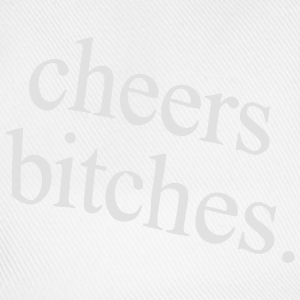 PROST BITCHES T-Shirts - Baseballkappe