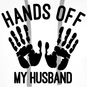 hands off my husband Tops - Männer Premium Hoodie