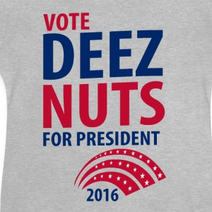 Vote Deez Nuts For President 2016 Shirts - Baby T-Shirt