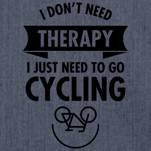 I Don't Need Therapy - I Just Need To Go Cycling T-Shirts - Schultertasche aus Recycling-Material
