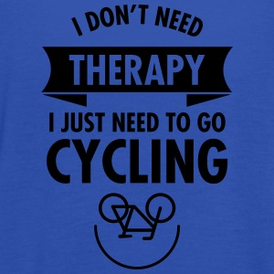 I Don't Need Therapy - I Just Need To Go Cycling Magliette - Top da donna della marca Bella