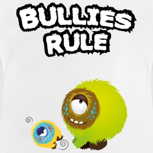 Bullies rule Camisetas - Camiseta bebé