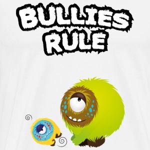 Bullies rule Long Sleeve Shirts - Men's Premium T-Shirt