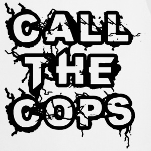 Call the Cops T-Shirts - Cooking Apron