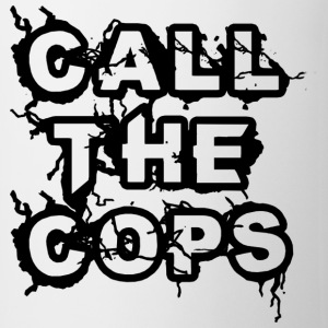 Call the Cops T-Shirts - Mug