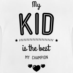 My child is the best Shirts - Baby T-Shirt