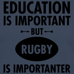 Education Is Important But Rugby Is Importanter T-Shirts - Men's Premium Longsleeve Shirt