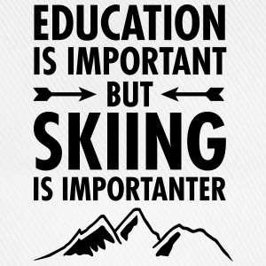 Education Is Important - But Skiing Is Importanter T-shirts - Baseballkasket