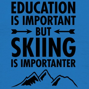 Education Is Important - But Skiing Is Importanter Tasker & rygsække - Herre-T-shirt