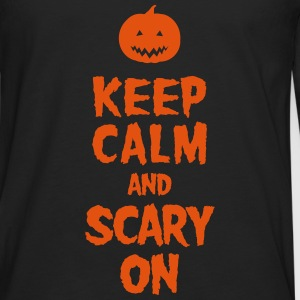 Keep Calm And Scary On T-shirts - Mannen Premium shirt met lange mouwen