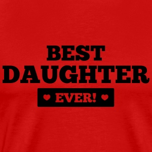 Best daughter ever Long Sleeve Shirts - Men's Premium T-Shirt