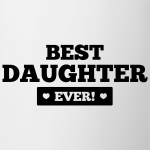 Best daughter ever Shirts - Mok