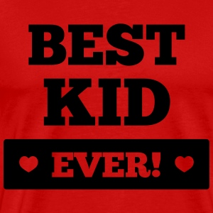 Best kid ever Long Sleeve Shirts - Men's Premium T-Shirt
