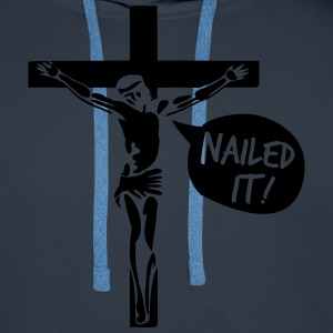 Jesus - Nailed It! T-Shirts - Männer Premium Hoodie