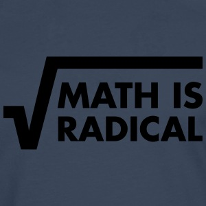 Math Is Radical Camisetas - Camiseta de manga larga premium hombre