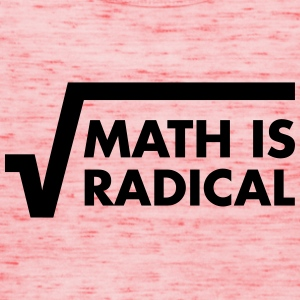 Math Is Radical T-shirts - Vrouwen tank top van Bella