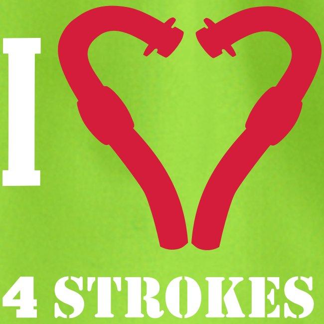 I love 4 strokes