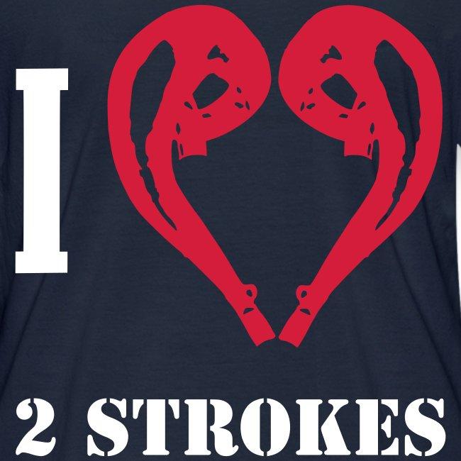 I love 2 strokes