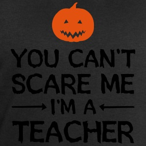 You Can't Scare Me - I'm A Teacher T-shirts - Sweatshirt herr från Stanley & Stella