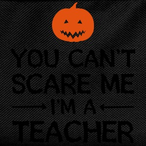 You Can't Scare Me - I'm A Teacher T-shirts - Rugzak voor kinderen
