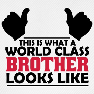 world class brother T-Shirts - Baseball Cap