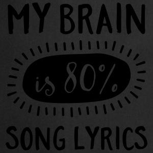 My Brain Is 80% Song Lyrics Topy - Fartuch kuchenny
