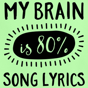 My Brain Is 80% Song Lyrics Bags & Backpacks - Baby T-Shirt