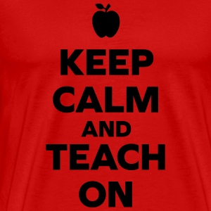 Keep Calm Teach On Tank Tops - Men's Premium T-Shirt