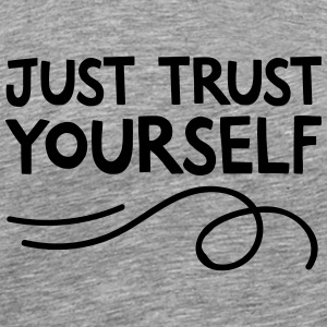 Just Trust Yourself Manches longues - T-shirt Premium Homme