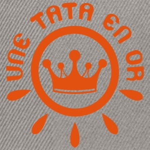 tata en or piece couronne Tee shirts - Casquette snapback
