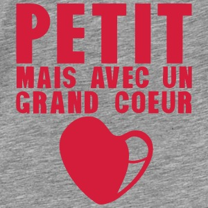 petit grand coeur citation 18 Sweat-shirts - T-shirt Premium Homme