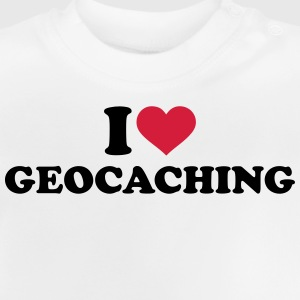 I love Geocaching T-Shirts - Baby T-Shirt