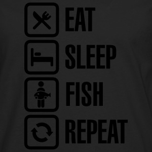 Eat -  sleep - fish - repeat T-Shirts - Männer Premium Langarmshirt