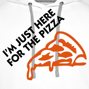 I m just here for the pizza! T-Shirts - Men's Premium Hoodie