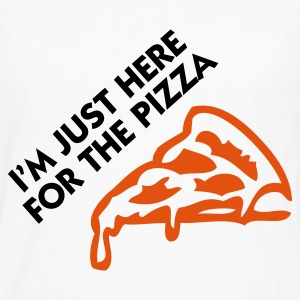 I m just here for the pizza! T-Shirts - Men's Premium Longsleeve Shirt