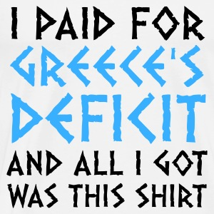 I paid Greece s debt! Long Sleeve Shirts - Men's Premium T-Shirt
