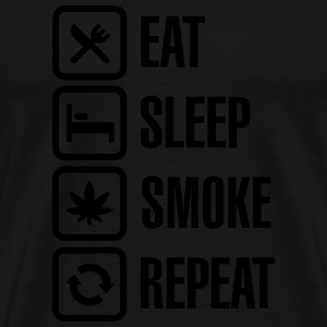 Eat - sleep - smoke - repeat Hoodies & Sweatshirts - Men's Premium T-Shirt