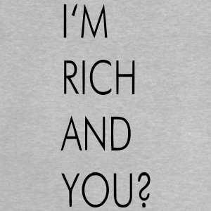 I'M RICH AND YOU? Langarmede T-skjorter - Baby-T-skjorte