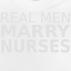 A MAN MARRIES A NURSE! Tee shirts - T-shirt Bébé