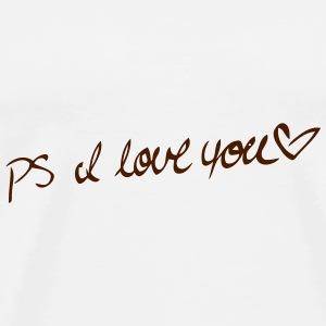 P.S. I LOVE YOU! Ondergoed - Mannen Premium T-shirt
