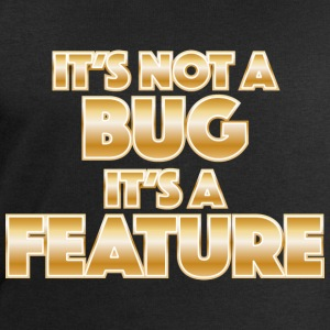 It's not a bug, it's a feature Skjorter med lange armer - Sweatshirts for menn fra Stanley & Stella