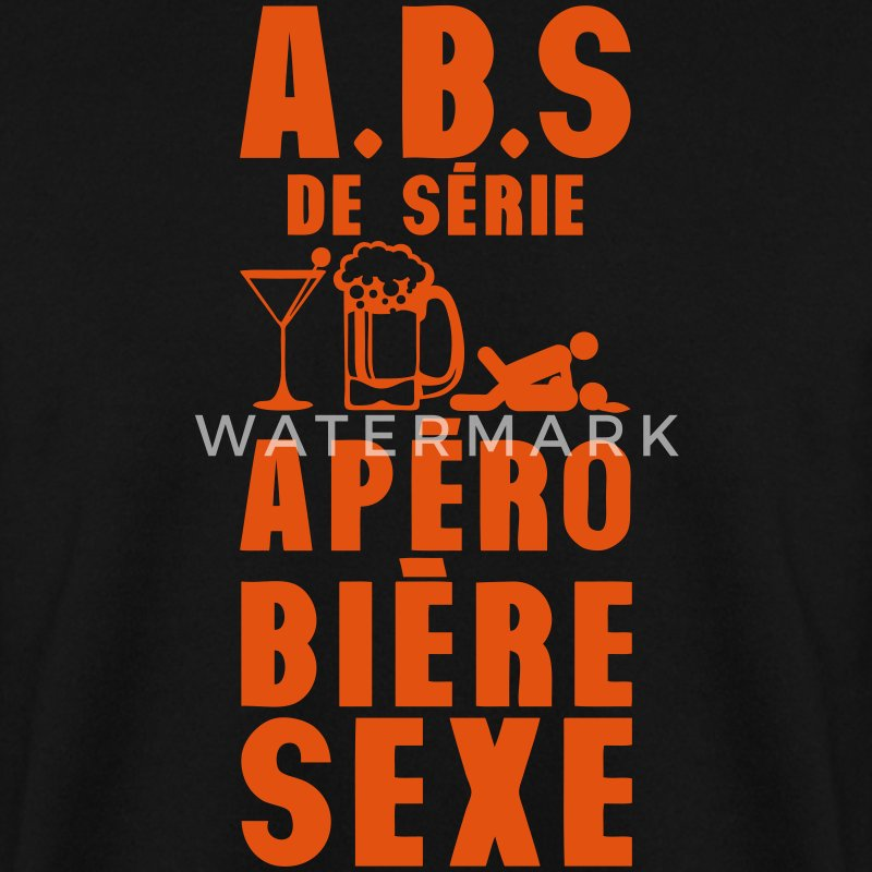 abs serie apero biere sexe humour alcool Sweat-shirts - Sweat-shirt Homme